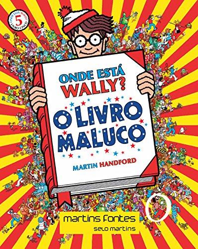 Onde Está Wally? O Livro Maluco