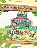 Jessica and the Caramuri, Jessica Albuquerque, 1477279164