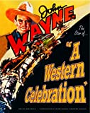 John Wayne: A Western Celebration, Jane Pattie, 0967053439