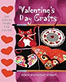 Valentine's Day Crafts, Arlene Erlbach and Herbert Erlbach, 0766022374