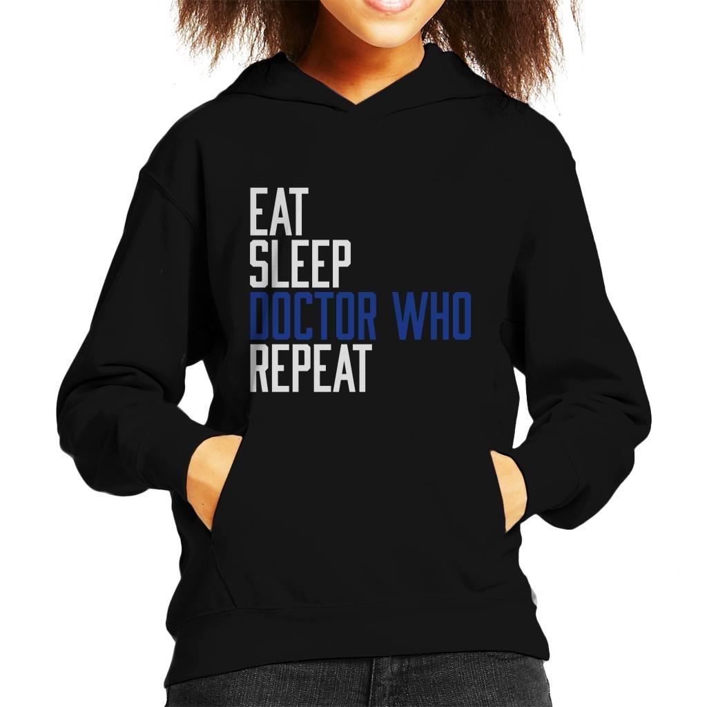 Eat Sleep Doctor Who Repeat Kids Hooded Sweatshirt
