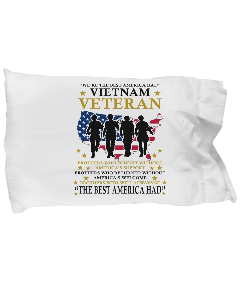 Funny Novelty Gift For Veteran's Day We Were the Best America Had Vietnam Veteran The Best America Had Best Soldier Day Pillow Case