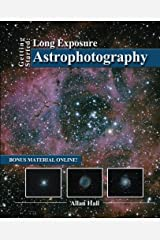 Getting Started: Long Exposure Astrophotography Paperback