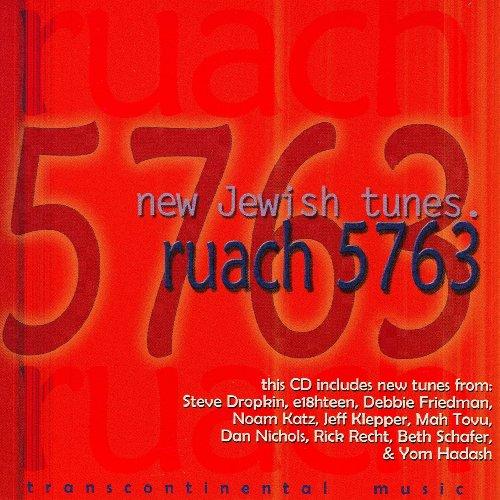 Ruach 5763: New Jewish Tunes