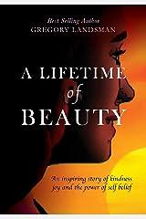A Lifetime of Beauty Paperback