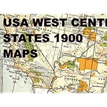 USA West Center States 1900 Maps: The American Wild West States homelands of many Native American peoples as they were 116 years ago