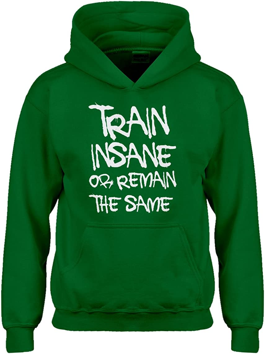 Indica Plateau Train Insane or Remain The Same Hoodie for Kids