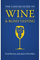 The Concise Guide to Wine and Blind Tasting Hardcover