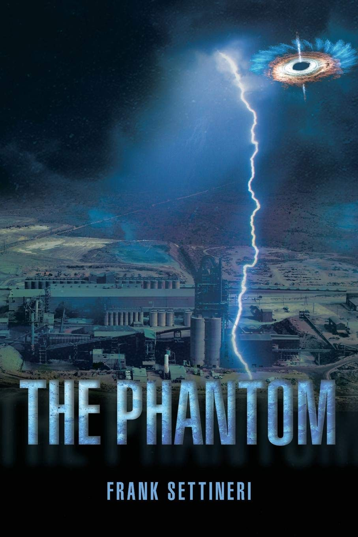 The Phantom Paperback – December 18, 2018