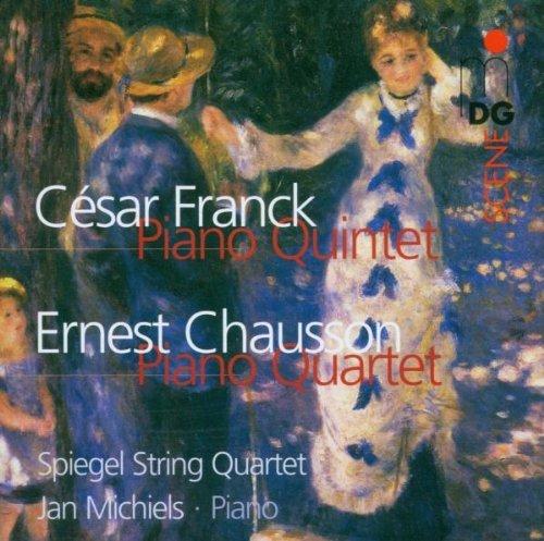 Franck: Piano Quintet / Chausson: Piano Quartet