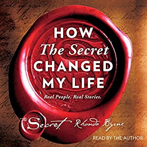 How The Secret Changed My Life Audiobook