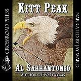 kitt peak - Kitt Peak: A Thomas Mullin Mystery, Book 2
