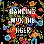 Dancing with the Tiger | Lili Wright
