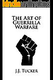 The Art of Guerrilla Warfare