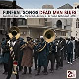 Funeral Songs Dead Man Blues