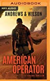 American Operator (Tier One Thrillers)