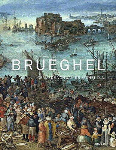Brueghel: Jan Brueghel d. A. in der alten Pinakothek  (Tapa Dura)