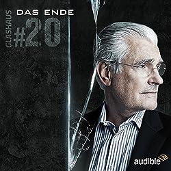 Das Ende (Glashaus 20)