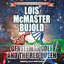Gentleman Jole and the Red Queen: The Miles Vorkosigan Adventures, Book 17