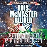 Gentleman Jole and the Red Queen: The Miles Vorkosigan Adventures, Book 17