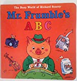 Mr. Frumble's ABC (The Busy World of Richard Scarry)