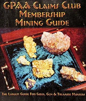 GPAA Claims Club Membership Mining Guide 2014 Edition Gold