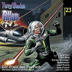 Atlan - Der Preis der Freiheit (Perry Rhodan Hörspiel 23, Traversan-Zyklus 9)