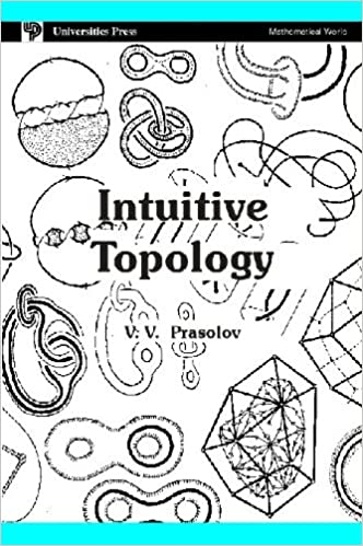 Intuitive Topology: Prasolov: 9788173711183: Amazon com: Books