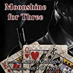 Moonshine for Three | Lauren Gallagher