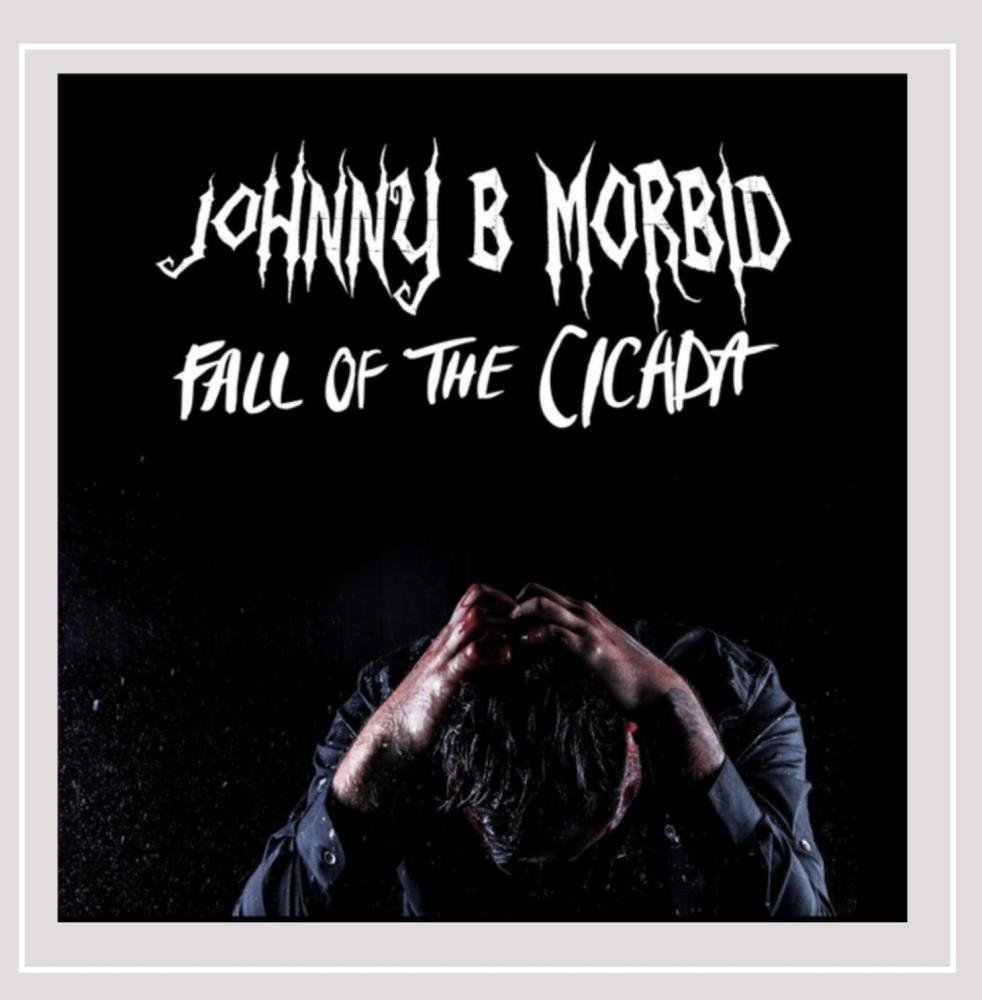 Fall of the Cicada, Johnny B. Morbid