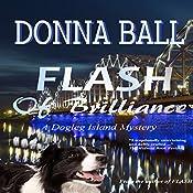 Flash of Brilliance: A Dogleg Island Mystery, Book 3 | Donna Ball