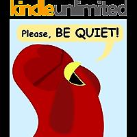 Please, Be Quiet! (Sammy Bird)