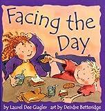 Facing the Day, Laurel Dee Gugler, 1550375776