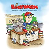 Bookworm: Discovering Idioms, Sayings and Expressions