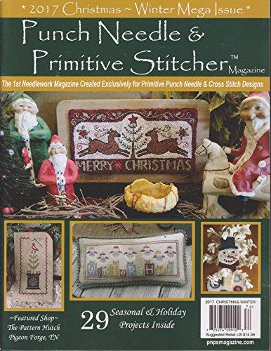 Punch Needle & Primitive Stitcher Magazine Christmas-Winter 2017