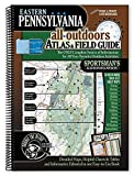 Sportsman s Connection Eastern Pennsylvania All-Outdoors Atlas & Field Guide