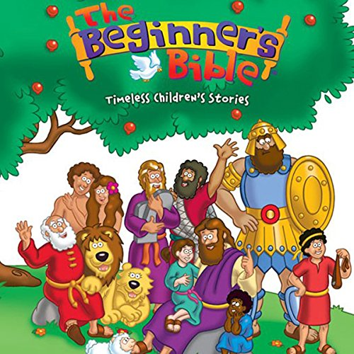 Classics Audio Timeless (The Beginner's Bible Audio: Timeless Children's Stories)