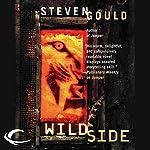 Wildside   Steven Gould