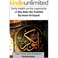 Forty hadith on the superiority of Abu Bakr the Truthful