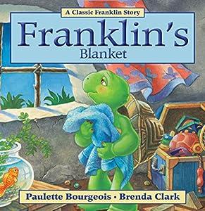Franklin's Blanket (Classic Franklin Stories Book 10)