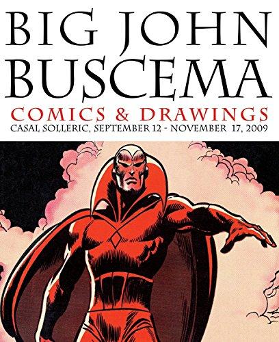 Big John Buscema: Comics & Drawings (English and Spanish Edition)