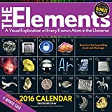 The Elements Calendar: A Visual Exploration of Every Known Atom in the Universe (2016 Calendar)