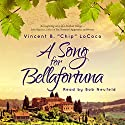 A Song for Bellafortuna Audiobook by Vincent LoCoco Narrated by Bob Neufeld