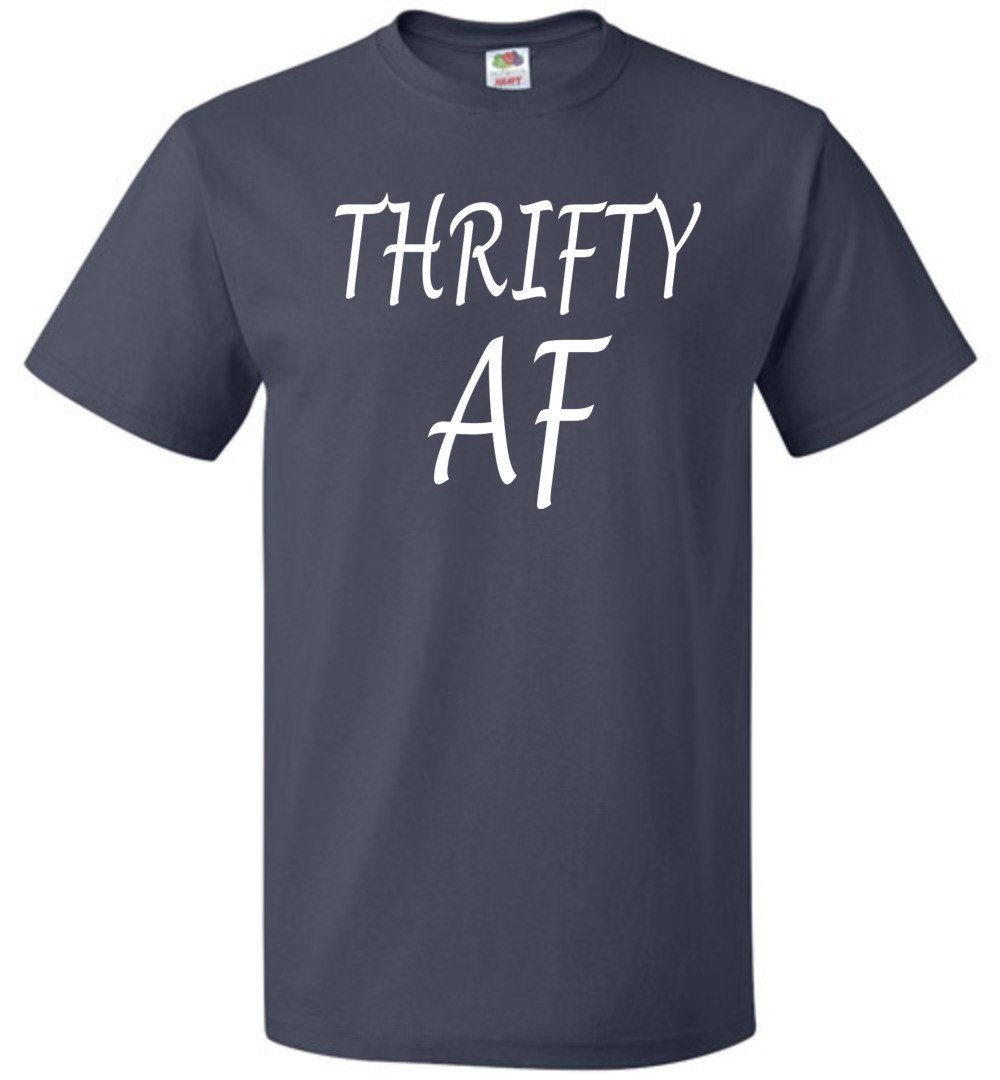 S Thrifty Af Thrifter Unisex T Shirt 2339