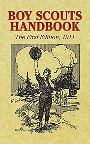 boy scouts handbook the first edition 1911 dover books on