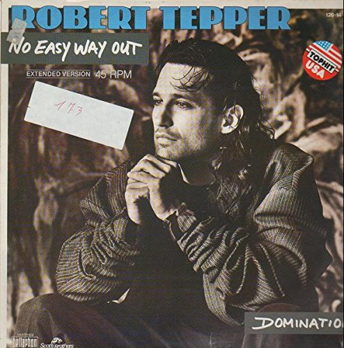 robert tepper theres no easy way out mp3 free download