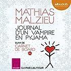 Journal d'un vampire en pyjama | Livre audio Auteur(s) : Mathias Malzieu Narrateur(s) : Mathias Malzieu