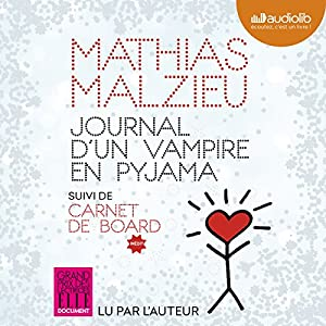 Journal d'un vampire en pyjama | Livre audio Auteur(s) : Mathias Malzieu Narrateur(s) : Mathias Malzieu