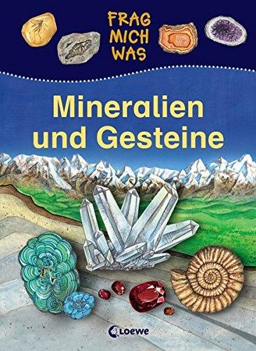 Mineralien und Gesteine (Frag mich was)
