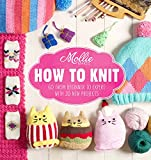how to make knit - Mollie Makes: How to Knit: Go from beginner to expert with 20 new projects